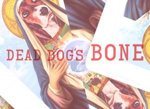 Dead Dog's Bone